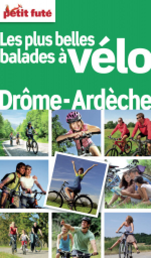 Balades à vélo Drôme Ardèche 2012 - Le guide numérique