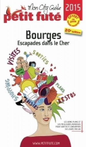 Bourges - Escapades dans le Cher 2015