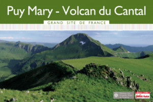Puy Mary Grand Site de France 2016 - Le guide numérique