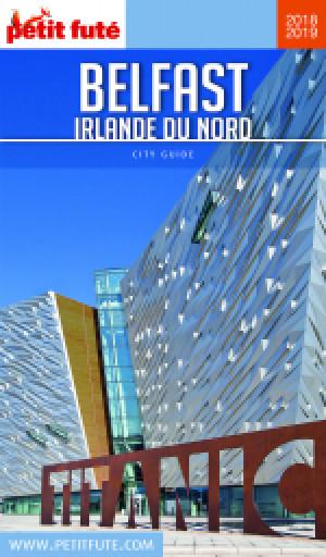 BELFAST - IRLANDE DU NORD 2018/2019 - Le guide numérique