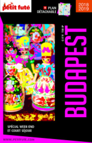 BUDAPEST CITY TRIP 2018/2019 - Le guide numérique