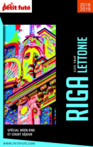 RIGA - LETTONIE CITY TRIP 2018/2019 - Le guide numérique