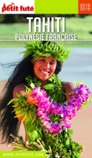 TAHITI - POLYNÉSIE 2018/2019 - Le guide numérique