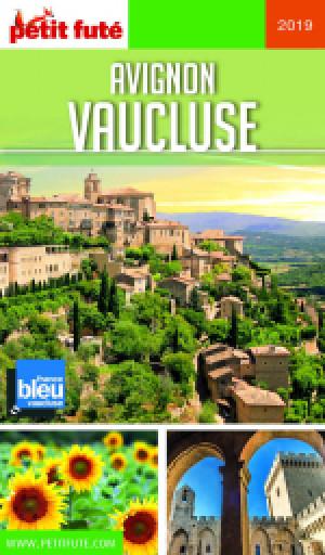 AVIGNON - VAUCLUSE 2019 - Le guide numérique